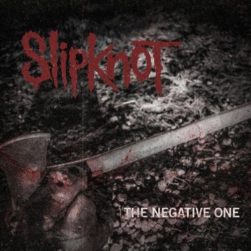 Negative One by Slipknot