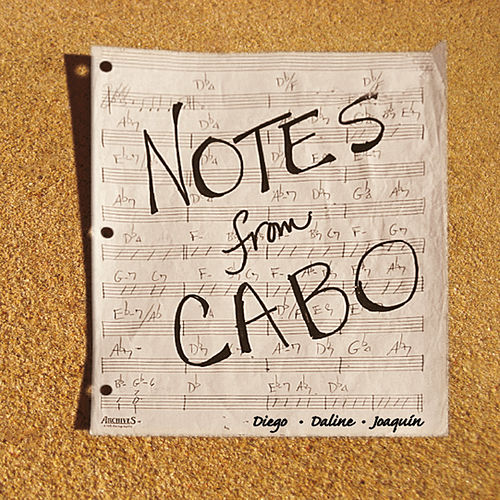 Notes from Cabo by Daline Jones
