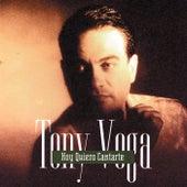 Hoy Quiero Cantarte by Tony Vega
