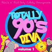 Rock n'  Roll Baby: Totally 90's Diva by Rock N' Roll Baby Lullaby Ensemble