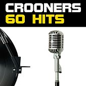 Crooners (60 Hits) by Various Artists