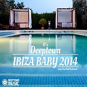 It's Deeptown IBIZA Baby 2014 - EP by Various Artists