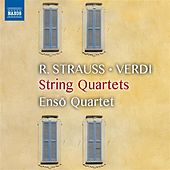 Strauss, Puccini & Verdi: Works for String Quartet de Ensō String Quartet