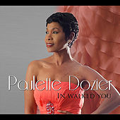 In Walked You by Paulette Dozier
