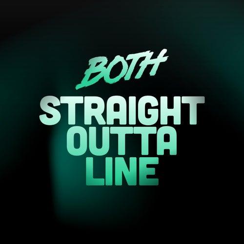 Straight Outta Line (Radio Edit) de BOTH