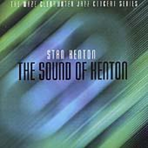 The Sound Of Stan Kenton by Stan Kenton