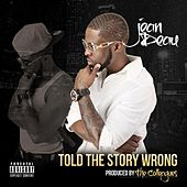 Told the Story Wrong (feat. Michael Stokes) von Jean Deau
