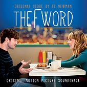 The F Word (Original Soundtrack Album) by A.C. Newman