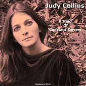 A Maid of Constant Sorrow (Remastered 2014) by Judy Collins