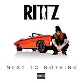 Next to Nothing (Deluxe Edition) von Rittz