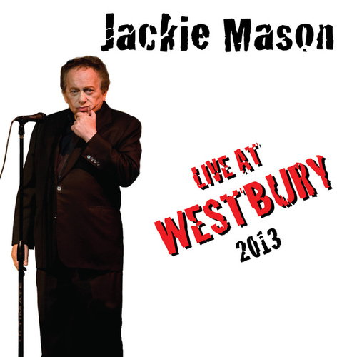 Live at Westbury 2013 by Jackie Mason