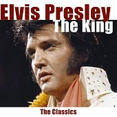 The King (The Classics) von Elvis Presley