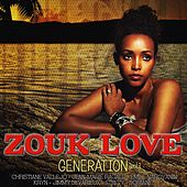 Zouk Love Generation, Vol. 1 von Various Artists