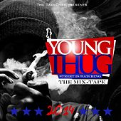 Street Is Watching (The Mix-Tape) von Young Thug