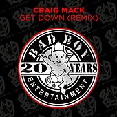 Get Down (Remix) by Craig Mack