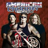 American Chopper - The Album by Various Artists