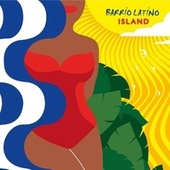 Barrio Latino Island de Various Artists