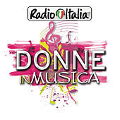 Radio Italia Donne in musica di Various Artists