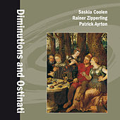 Diminutions and Ostinati by Various Artists