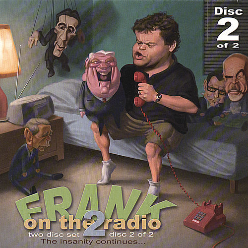 Frank On the Radio 2 (Disc 2) by Frank Caliendo