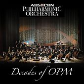 Decades of OPM (ABS-CBN PHILHARMONIC ORCHESTRA) de ABS-CBN Philharmonic Orchestra