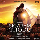 Sigaram Thodu (Original Motion Picture Soundtrack) by Various Artists