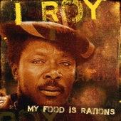My Food Is Rations de I-Roy