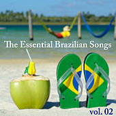 The Essential Brazilian Songs, Vol.2 by Various Artists