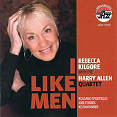 Rebecca Kilgore with the Harry Allen Quartet: I Like Men by Rebecca Kilgore