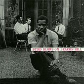 Byrd Blows on Beacon Hill (Remastered) by Donald Byrd