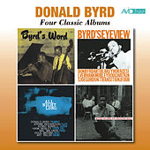 Four Classic Albums (Byrd's Word / Byrd's Eye View / All Night Long / Byrd Blows on Beacon Hill) [Remastered] by Donald Byrd