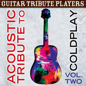 Acoustic Tribute to Coldplay, Vol. 2 de Guitar Tribute Players