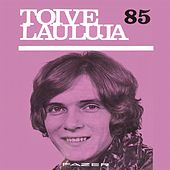 Toivelauluja 85 - 1970 by Various Artists