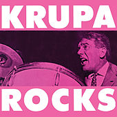 Krupa Rocks (Remastered) de Gene Krupa