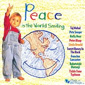 Peace Is The World Smiling by Various Artists