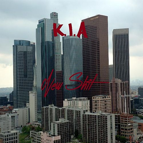 New Shit (feat. Solomon Campbell) by K.i.a.