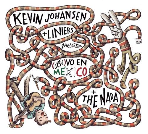 Kevin Johansen + Liniers + The Nada: (Bi)vo en México de Kevin Johansen