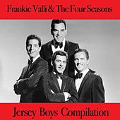 Jersey Boys Compilation de Frankie Valli & The Four Seasons