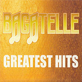 Greatest Hits de Bagatelle