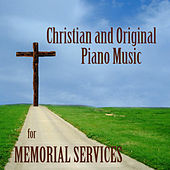 Christian and Original Piano Music for Memorial Services by The O'Neill Brothers Group
