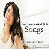 Instrumental 80s Songs: Time After Time by The O'Neill Brothers Group