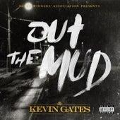 Out The Mud von Kevin Gates