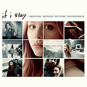 If I Stay (Original Motion Picture Soundtrack) de Various Artists