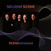 Scenechronized by The Seldom Scene