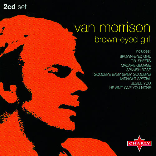 Brown-Eyed Girl [CD1] by Van Morrison
