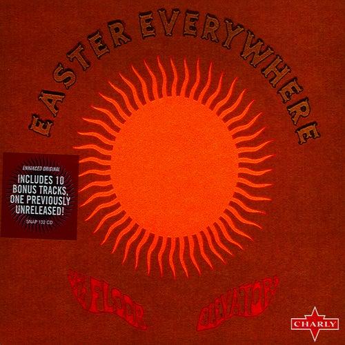 Easter Everywhere [Reissue] by 13th Floor Elevators