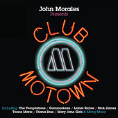 John Morales Presents Club Motown by Various Artists