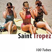 Saint Tropez (100 Tubes) [Remastered] de Various Artists