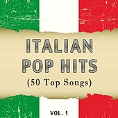 Italian Pop Hits, Vol. 1 (50 Top Songs) de Various Artists