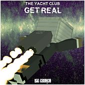 Get Real by Yacht Club